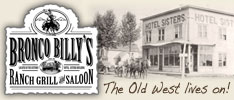 Bronco Billy's Ranch Grill and Saloon